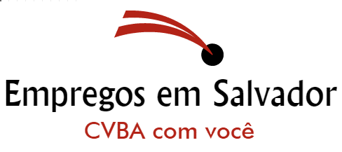 Empregos em Salvador - CVBA com você
